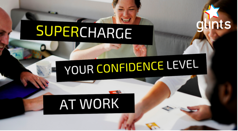 Supercharge your Confidence Level at Work