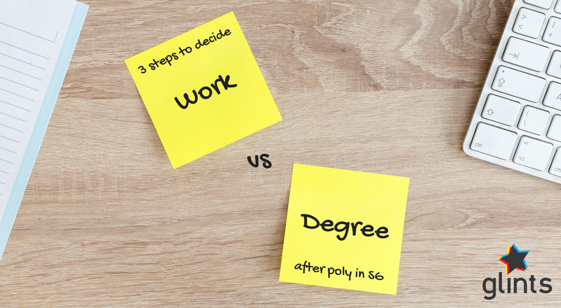3 steps to decide - Work vs Degree after poly in Singapore