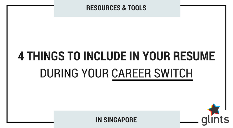 switching your career in singapore here re 4 things to include in