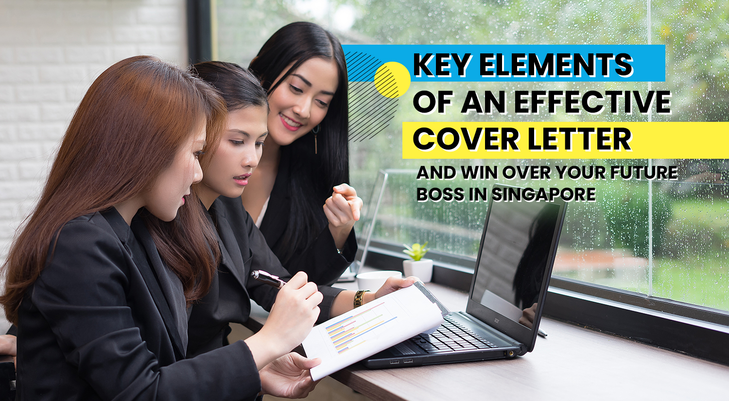 How To Write An Effective Cover Letter And Win Over Your Future Boss In Singapore