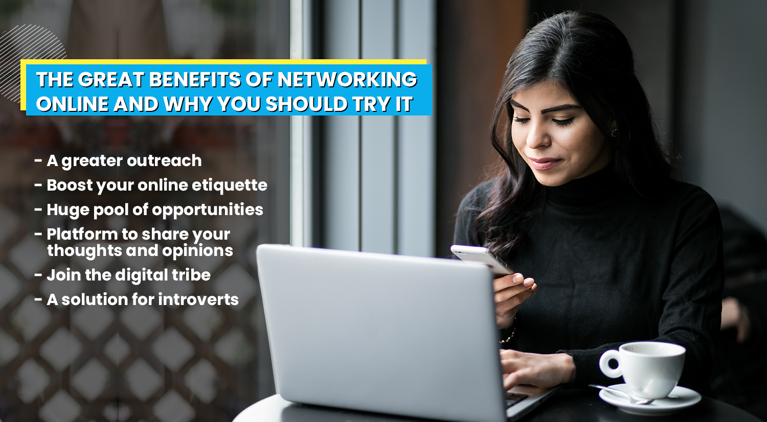 the great benefits of online networking and why you should try it